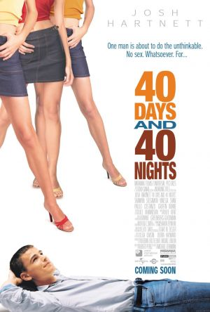 40 Days and 40 Nights 1000x1481