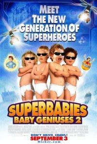 Baby Geniuses 2: Return of the Super Babies poster