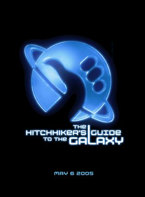 US teaser poster for The Hitchhiker's Guide to the Galaxy