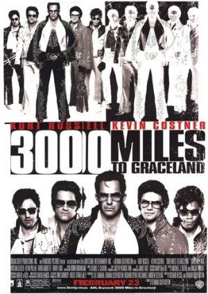 3000 Miles to Graceland 354x500