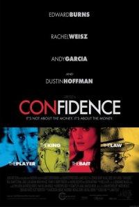 Confidence - huijaa henkesi edestä poster
