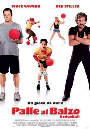 Dodgeball: A True Underdog Story 500x715