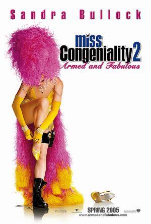 Miss Congeniality 2: Armed & Fabulous 746x1105