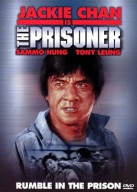 Jackie Chan Is the Prisoner poster