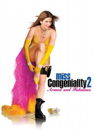 Miss Congeniality 2: Armed & Fabulous 2141x3000