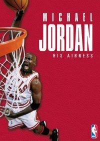 Michael Jordan: His Airness poster