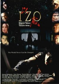 Izo: The World Can Never Be Changed poster