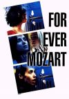 For Ever Mozart poster