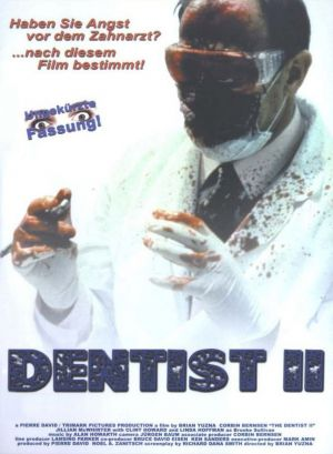 The Dentist 2 704x960