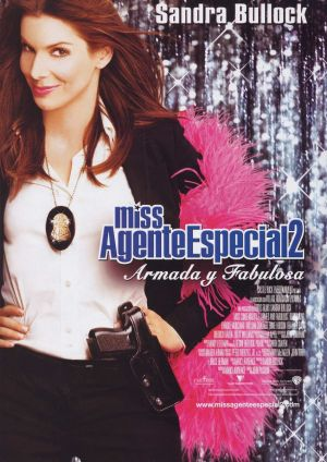 Miss Congeniality 2: Armed & Fabulous 849x1200
