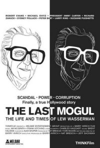 The Last Mogul: Life and Times of Lew Wasserman poster