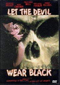 Let the Devil Wear Black poster