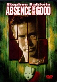 Absence of the Good poster