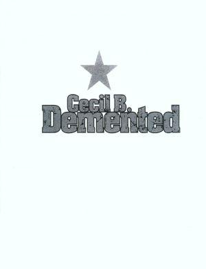 Cecil B. DeMented 1600x2089