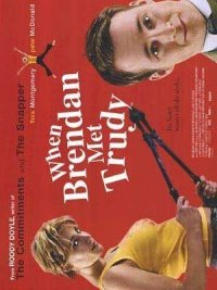 Brendan trifft Trudy poster
