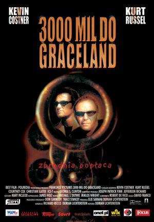 3000 Miles to Graceland 556x800