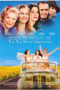 I sublimi segreti delle Ya-Ya Sisters poster