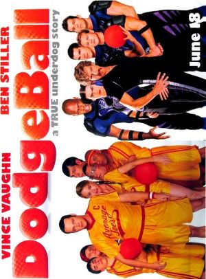 Dodgeball: A True Underdog Story 516x699