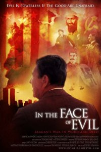 In the Face of Evil: Reagan's War in Word and Deed poster