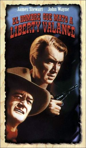 The Man Who Shot Liberty Valance 497x850