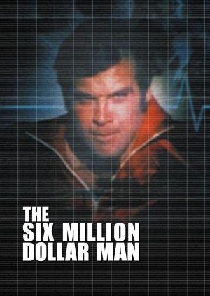 The Six Million Dollar Man 1016x1433