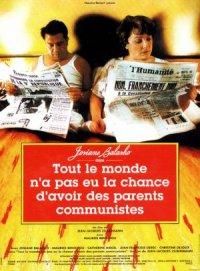 Tout le monde n'a pas eu la chance d'avoir des parents communistes poster