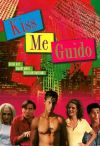 Kiss Me, Guido Cover