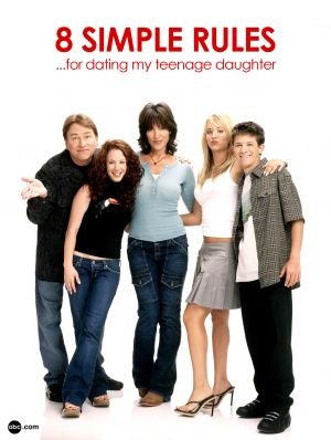 8 Simple Rules... for Dating My Teenage Daughter 1583x2100