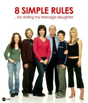 8 Simple Rules... for Dating My Teenage Daughter 1583x1855