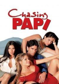Chasing Papi poster