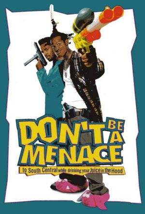 Don't Be A Menace Cover