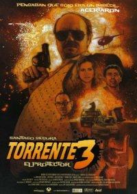 Torrente 3: El protector poster