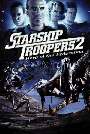 Starship Troopers 2: Hero of the Federation 583x867
