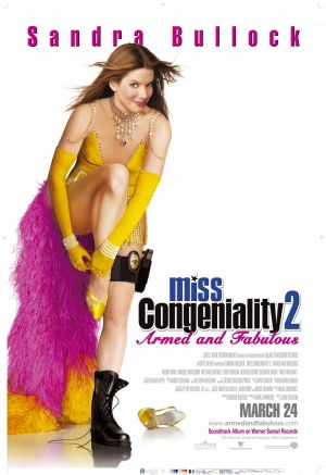 Miss Congeniality 2: Armed & Fabulous 1026x1494
