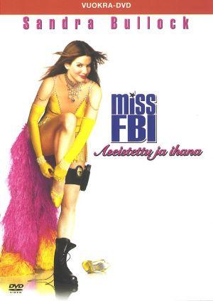 Miss Congeniality 2: Armed & Fabulous 759x1069