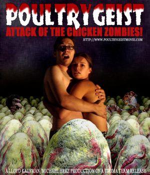 Poultrygeist: Night of the Chicken Dead 864x1008