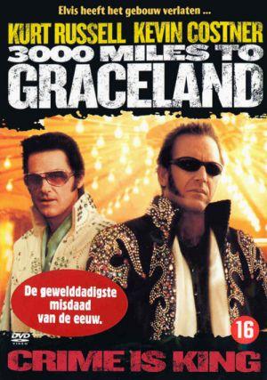3000 Miles to Graceland 500x711