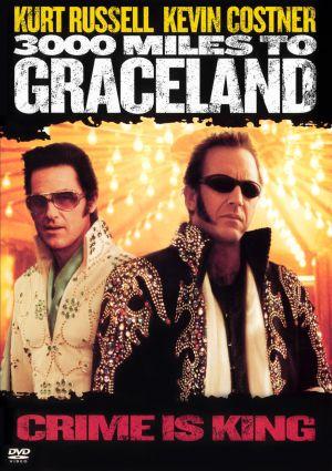 3000 Miles to Graceland 1518x2150