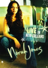 Norah Jones: Live in New Orleans poster