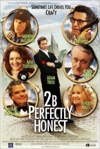 2BPerfectlyHonest poster