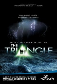 Bryan Singer and Dean Devlin Present The Triangle poster
