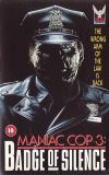 Maniac Cop 3: Badge of Silence Unset