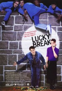 Lucky Break - Rein oder raus poster
