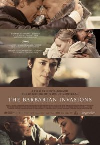 The Barbarian Invasions poster