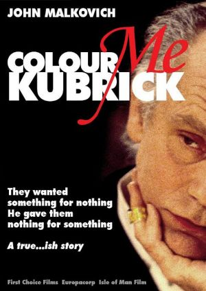 Colour Me Kubrick: A True...ish Story Unset