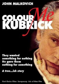 Colour Me Kubrick: A True...ish Story poster