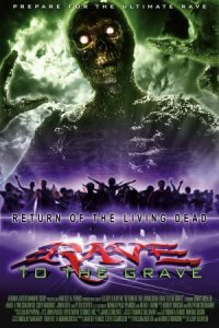 Return of the Living Dead: Rave to the Grave poster