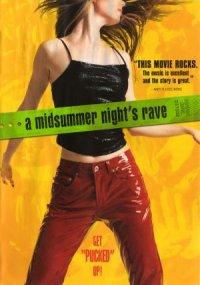 A Midsummer Night's Rave poster