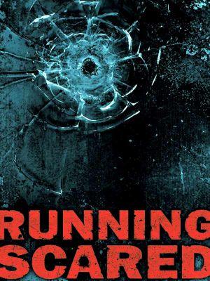 Running Scared 600x800