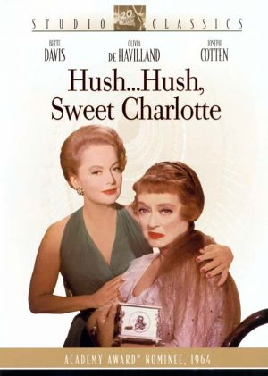 Hush... Hush, Sweet Charlotte Dvd cover